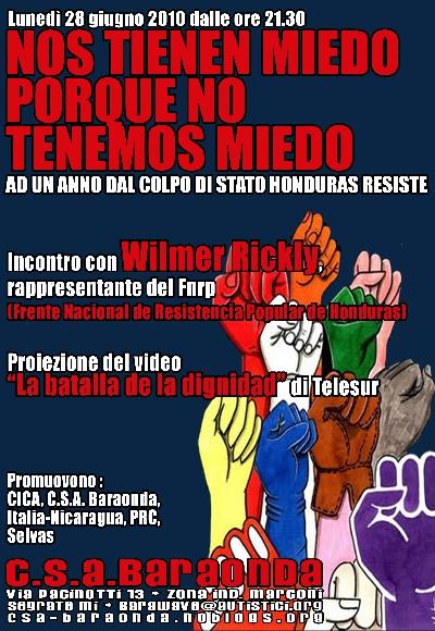 nos tienen miedo porque no tenemos miedo | honduras 28 giugno 2010